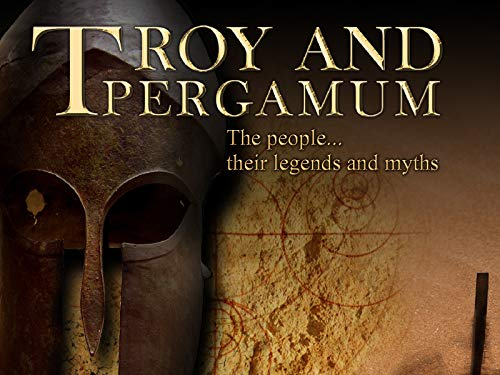 Troy and Pergamum - The people, their Legends and (Connections Work Center)