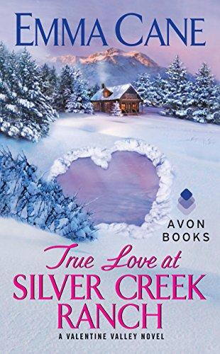 True Love at Silver Creek Ranch: A Valentine Valley ()