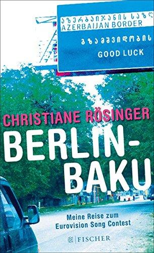 berlin-baku-meine-reise-zum-eurovision-song-contest-fischer-hc