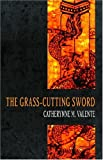 The Grass-Cutting Sword