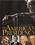 American Presidency, Lonnie Bunch, 1568527098