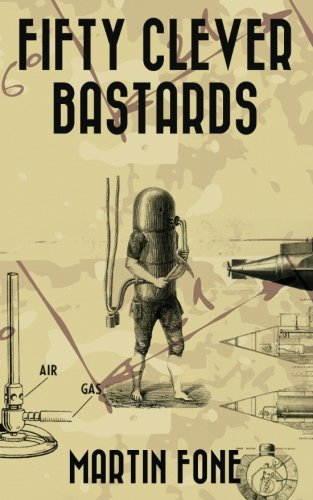 Book cover image for Fifty Clever Bastards