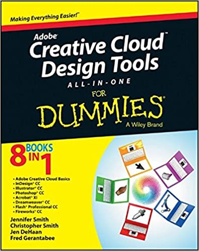 Adobe Creative Cloud Design Tools All In One For Dummies 9781118646113 Smith Jennifer Books