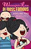 Whoopie Lee: Almost Famous by Adeline Foo (2011-05-02)