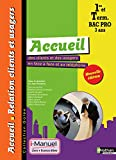 Accueil des clients et des usagers en face à face et au téléphone - 1re/Tle Bac Pro ARCU