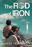 The Rod of Iron