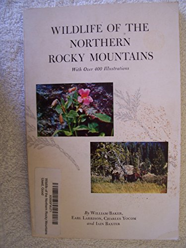Wildlife of the Northern Rocky Mountains
