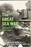 img - for The Great Sea War: The Dramatic Story of Naval Action in World War II book / textbook / text book