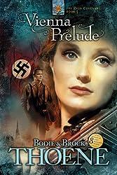 Vienna Prelude (Zion Covenant Book 1)