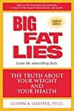 Big Fat Lies: The Truth About Your Weight and Your Health