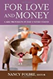 For Love and Money, Nancy Folbre, 0871543532