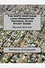 The SAFE Mortgage Loan Originator National Exam Study Guide: Second Edition Paperback