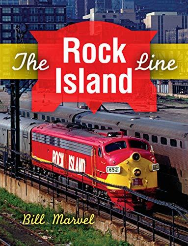 Island Rock Railroad (The Rock Island Line (Railroads Past and Present))
