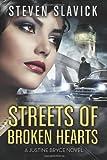 Streets of Broken Hearts, Steven Slavick, 1494913437
