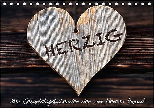 Jan 05, 2014 : 13 Motive mit Herz Herzig // Geburtstagskalender Tischkalender, 14 Seiten Tischkalender immerw/ährend DIN A5 quer Dzierzawa CALVENDO Lifestyle Kalender Judith