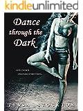 Dance through the Dark