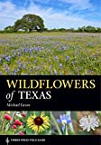 img - for Wildflowers of Texas (A Timber Press Field Guide) book / textbook / text book