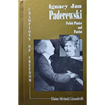 Ignacy Jan Paderewski: Polish Pianist and Patriot