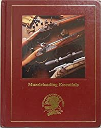 Muzzleloading essentials (Hunting wisdom library)