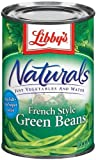 Libby's Naturals French Style Green Beans, 14.5oz Cans (Pack of 6)
