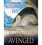 [ Darkness Avenged (Library - CD) (Guardians of Eternity #10) by Ivy, Alexandra ( Author ) Dec-2013 Compact Disc ]
