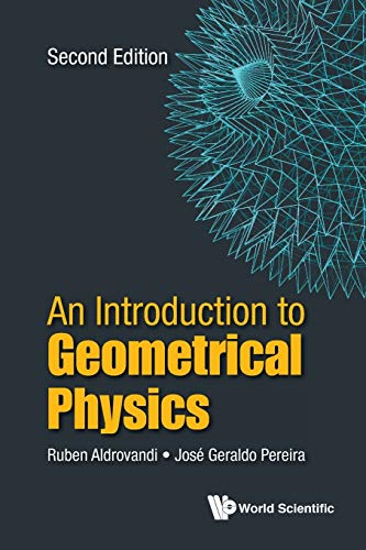 An Introduction to Geometrical Physics: Second Edition