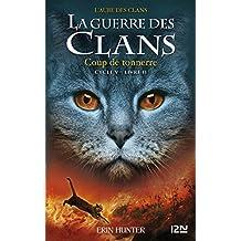La guerre des Clans V - tome 02 : Coup de tonnerre