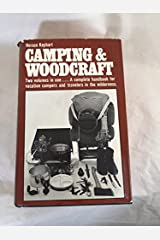 Camping and Woodcraft - 2 Volumes in 1 Hardcover