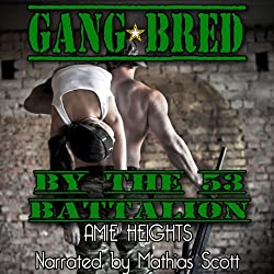 Gangbred by the 53rd Battalion