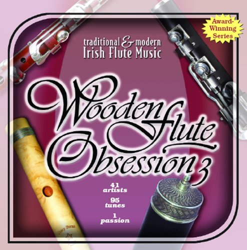 Wooden Flute Obsession vol. 3