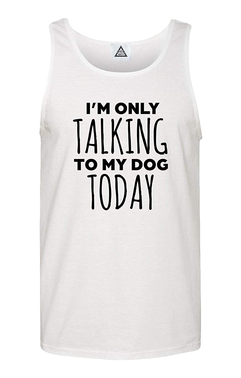 Im Only Talking to My Dog Today Dog Lovers Novelty Cool Tank Top