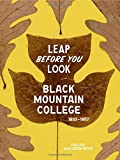 Leap Before You Look: Black Mountain College 1933–1957