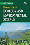 ESSENTIALS OF ECOLOGY & ENVIRONMENTAL SCIENCE, 5/E 5th Edition price comparison at Flipkart, Amazon, Crossword, Uread, Bookadda, Landmark, Homeshop18