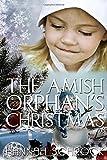 The Amish Orphan's Christmas (Amish Romance)