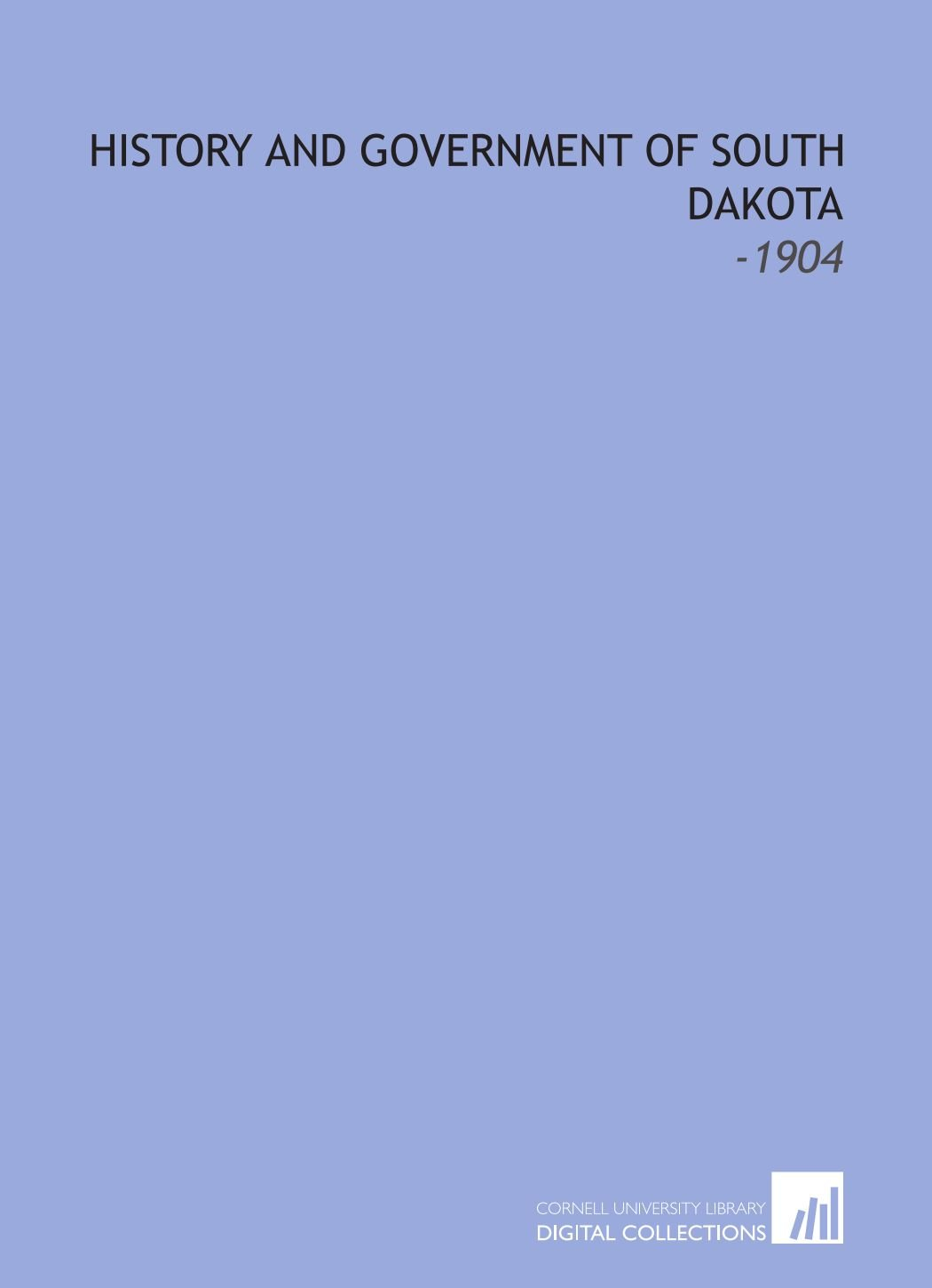 Download History and Government of South Dakota: -1904 ebook