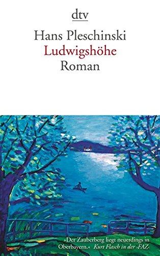 Ludwigshöhe: Roman
