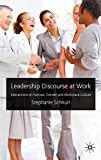 Leadership Discourse at Work: Interactions of Humour, Gender and Workplace Culture
