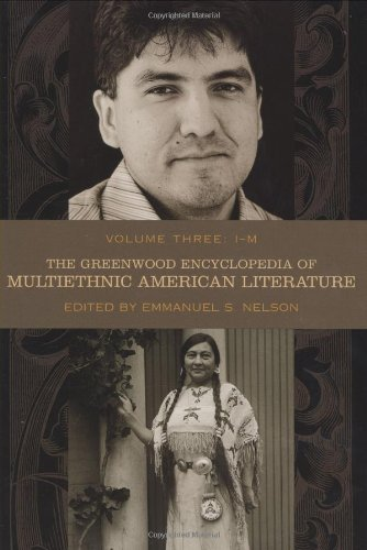 The Greenwood Encyclopedia of Multiethnic American Literature, Vol. 3: I-M pdf
