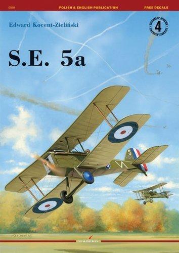Download S.E. 5a (Legends of Aviation KG6004) by E Kocent-Zielinski (2005-04-22) ebook