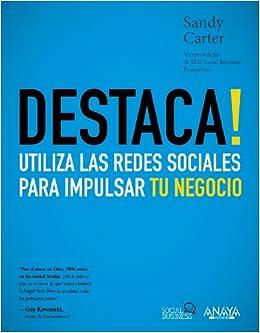 Utiliza las redes sociales para impulsar tu negocio (Spanish Edition): Sandy Carter: 9788441531550: Amazon.com: Books