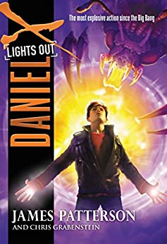 Daniel X: Lights Out by [Patterson, James, Grabenstein, Chris]