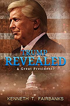 Trump Revealed: A Great President?