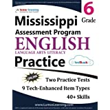 Mississippi Assessment Program Test Prep: Grade 6 English Language Arts Literacy (ELA) Practice Workbook and Full-length Online Assessments: MAP Study Guide
