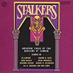 Stalkers : 19 Original Tales by the Masters of Terror (Unabridged Selections) | Edward D. Hoch,Joe R. Lansdale,Dan Lowry,Robert R. McCammon,Richard Laymond,Dean Koontz,Trish Janeshutz,Ed Gorman