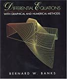 img - for Differential Equations with Graphical and Numerical Methods by Bernard W. Banks (2000-06-17) book / textbook / text book