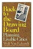 Back to the Drawing Board!, Wolf Von Eckardt, 0915220458