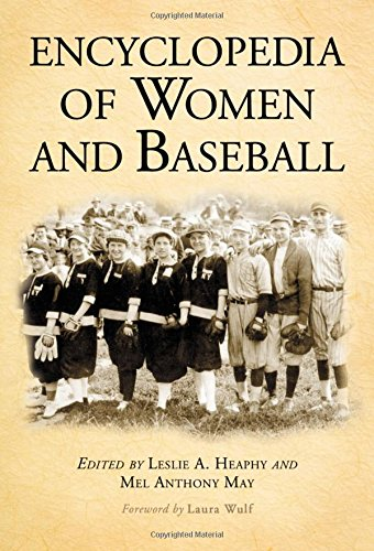 Books : Encyclopedia of Women and Baseball