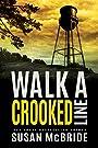 Walk a Crooked Line (Jo Larsen Book 2)