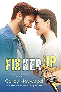 Fix Her Up by Carey Heywood ebook deal