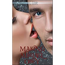 Making Michael Obey: A collection of five erotic short stories